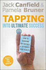 TAPPING INTO ULTIMATE SUCCESS [978 - PAMELA BRUNER JACK CANFIELD (PAPERBACK) NEW