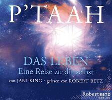 PTAAH - Das Leben - Eine Reise zu Dir selbst - Jani King & Robert Betz - CD SET