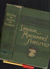 4 1/2lb 1888 HISTORY of LABOUR & MACHINERY AUSTRALASIAN 943 pg Australia New Zea