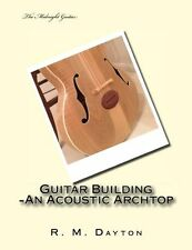 Guitar Building, An Acoustic Archtop  The Midnight Guitar