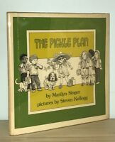 Marilyn Singer / Steven Kellogg - The Pickle Plan - Author's 1st Picture Book NR