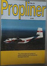 Propliner #51 Interocean Caribou, RCAF Convair 580, Paraguayan Dakotas plus more