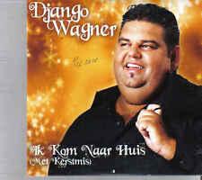 Django Wagner-Ik kom Naar Huis Met Kerstmis cd single