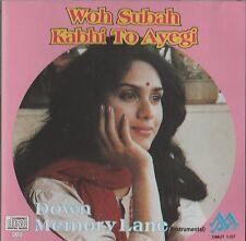 WOH SUBAH KABHI TO AYEGI - DOWN MEMORY LANE - DHERAJ DHANAK - NEW SOUND TRACK CD