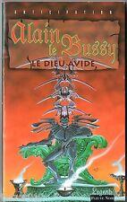 ANTICIPATION/LEGEND n°1992 ¤ ALAIN LE BUSSY ¤ LE DIEU AVIDE ¤ 1996 fleuve noir
