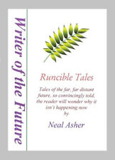 NEAL ASHER Runcible Tales : Science Fiction Short Stories : Writer of the Future