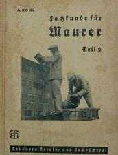 Kohl  A FACHKUNDE für MAURER Teil 1 Berlin 1942