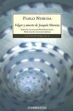 Fulgor Y Muerte De Joaquin Murieta (Contemporanea) (Spanish Edition)