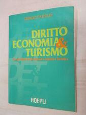 DIRITTO ECONOMIA & TURISMO Giorgio Castoldi John Ackwood Hoepli 1999 romanzo di