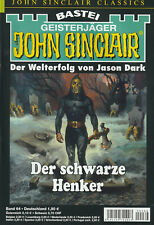 JOHN SINCLAIR CLASSICS Nr. 64 - Der schwarze Henker - Jason Dark