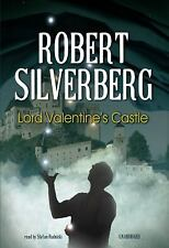Lord Valentine's Castle  The Majipoor Cycle, Book 1 Ex-library Audiobook