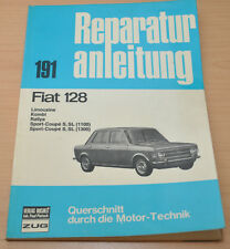 FIAT 128 Limousine Kombi Rally Sportcoupe S SL 1100 Reparaturanleitung B191