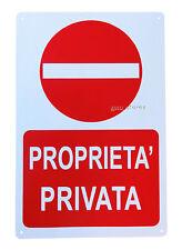 """CARTELLO """"PROPRIETA' PRIVATA"""" DIVIETO ACCESSO IN PVC 30X20 CM  (c1)"""