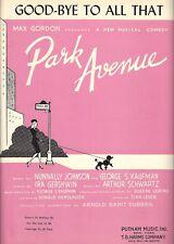 "Ira Gershwin ""PARK AVENUE"" George S. Kaufman / Arthur Schwartz 1946 Sheet Music"