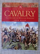 Cavalry, History Of Mounted Warfare (Knights, Lancer, Dragoon, Balaclava, Sabre)