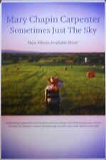 MARY CHAPIN CARPENTER, SOMETIMES JUST THE SKY POSTER (I1)
