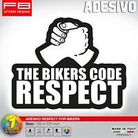 Adesivo Sticker Pegatinas RESPECT FOR BIKERS THE BIKERS CODE MOTORBIKE Honda