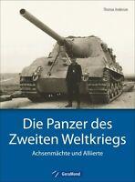 Panzer der Wehrmacht Die Panzer des 2 Weltkriegs Achsenmächte Alliierte Buch NEU