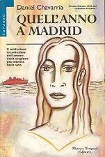 QUELL'ANNO A MADRID - DANIEL CHAVARRIA