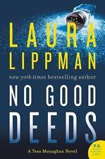 Tess Monaghan Novel: No Good Deeds 9 by Laura Lippman (2016, Paperback)