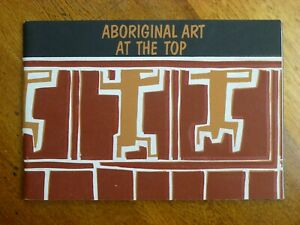 Aboriginal Art at the Top: A Regional Exhibition (Paperback, 1982)