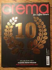 CREMA for coffee-lovers 04/2017 Neuwertig für Espresso Kaffee Barista Liebhaber