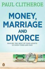 NEW Money, Marriage and Divorce by Paul Clitheroe