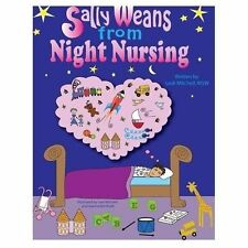 Sally Weans from Night Nursing by Lesli Mitchell (2013, Paperback)