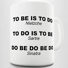 Nietzche Sartre Sinatra Funny Quote Coffee Mug