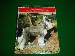 How To Groom a Miniature Schnauzer Perfectly by Tammy Sprinkle, book, Dogs