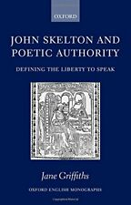 John Skelton and Poetic Authority: Defining the L... by Griffiths, Jane Hardback