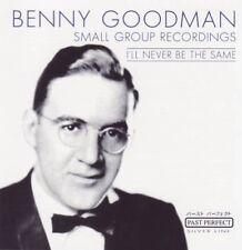 Benny Goodman - I'll never be the same (CD)