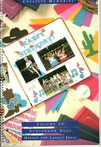Creative Memories - Scrapbook Page Design and Layout Idea Book Vol IV (4) 1998