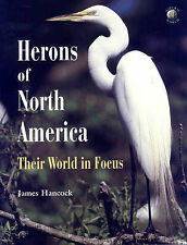 Herons of North America: Their World in Focus (Academic Press Natural World)