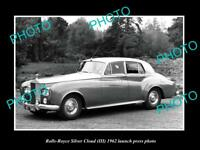 OLD LARGE HISTORIC PHOTO OF 1962 ROLLS ROYCE SILVER CLOUD LAUNCH PRESS PHOTO