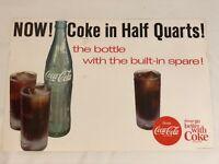 Vintage 1960's Era Coca-Cola Advertising Poster NOW! Coke In Half Quarts! RARE