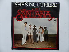 45 Tours SANTANA Zulu , she's not there 5671