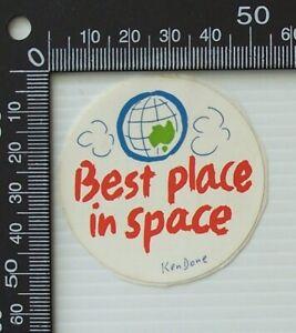 VINTAGE KEN DONE BEST PLACE IN SPACE ARTISTS SOUVENIR ADVERTISING PROMO STICKER