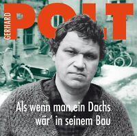 GERHARD POLT - ALS WENN MAN EIN DACHS WÄR' IN SEINEM BAU  CD NEU