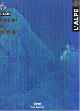 L'ALPE N°6 tournant de millenaire GLENAT 2000