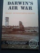 DARWINS AIR WAR 1942-1945 BOOK NORTHERN TERRITORY AUSTRALIA 1ST ED 1991 RAAF