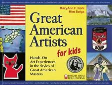 Bright Ideas for Learning: Great American Artists for Kids : Hands-On Art...