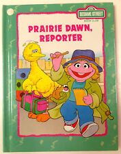 Prairie Dawn Reporter by Linda Hayward Sesame Street Book Club 1992 Hardcover