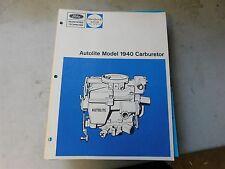 Nos 1969 1970 1971 Ford Autolite Model 1940 Carburetor Factory Service Manual