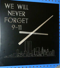 """9-11 CLOCK - """"WE WILL NEVER FORGET 9-11"""" MADE IN THE USA, CONTEMPORARY"""