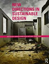 New Directions in Sustainable Design - Adrian Parr- PAPERBACK - NEW - 2011