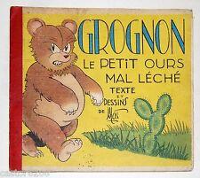 BD GROGNON OURS mal léché MAT éd. originale 1940 éd. Ame française MARCEL TURLIN
