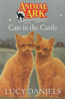 Cats In The Castle (Animal Ark: Hauntings), Daniels, Lucy, Very Good Book