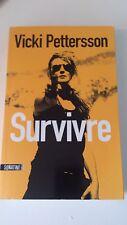 Vicki PETTERSSON - Survivre - Editions Sonatine