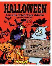 Halloween Livro Da Colorir para Adultos by Jason Potash (2015, Paperback)